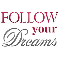 Stamperia Large Stencils - Follow Your Dreams