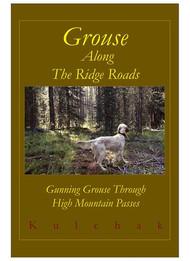 Grouse Along the Ridge Roads