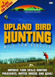 Upland Bird Hunting with Tom Huggler DVD