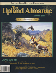 Upland Almanac Summer 2008, Vol 11 #1