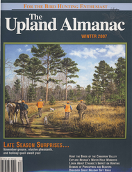 Upland Almanac Winter 2007, Vol 10 #3