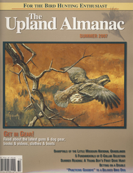 Upland Almanac Summer 2007, Vol 10 #1