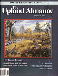 Upland Almanac Winter 2005, Vol 8 #3