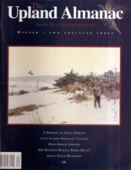 Upland Almanac Winter 2003, Vol 6 #3