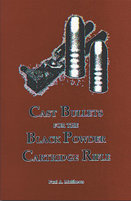 Cast Bullets for the Black Powder Cartridge Rifle