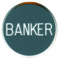 CASINO QUALITY BANKER Poker Dealer Button