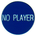 CASINO QUALITY NO PLAYER Poker Dealer Button