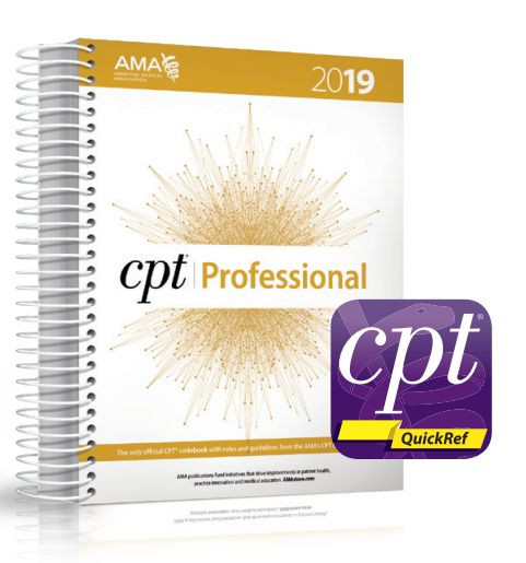 The best print and digital sources for every CPT® coding decision can be found in this new package that includes one spiral-bound copy of CPT® Professional 2019 and free access to all premium content available in the CPT® QuickRef app.