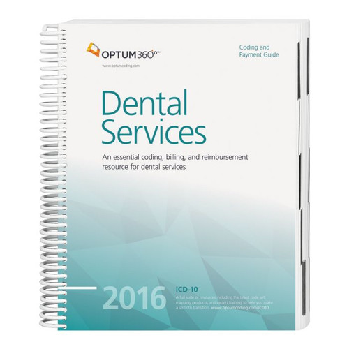 Coding and Payment Guide for Dental Services  2016. This guide has the latest 2016 specialty-specific ICD-10-CM, HCPCS Level II, CDT, and CPT® code sets along with Medicare payer information, CCI edits, helpful code descriptions, and clinical definitions.