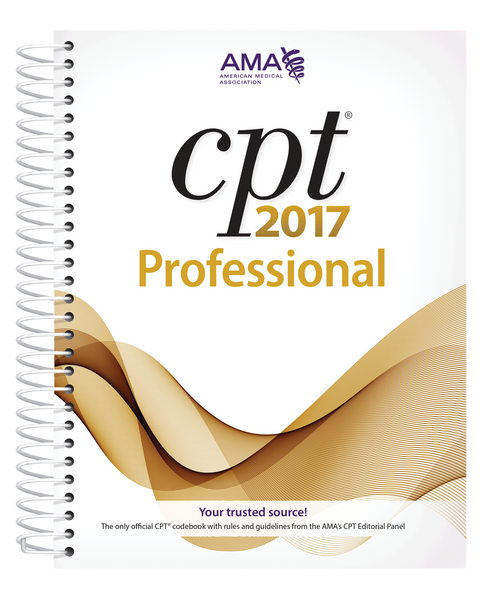 CPT® 2017 Professional Edition is the definitive AMA-authored resource to help health care professionals correctly report and bill medical procedures and services.