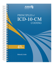 Designed for both the self-learner and classroom use, this educational ICD-10-CM coding resource teaches the user how to make the correct decision when selecting diagnosis codes. Written for all skill levels from basic to advanced, Principles of ICD10-CM Coding provides examples of real-life chart notes to enhance understanding and provides the tools needed to select ICD-10-CM codes confidently.