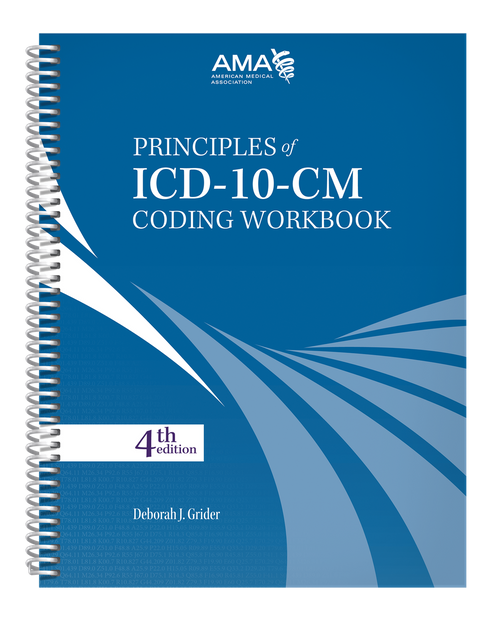 ICD-10-CM has touched every physician practice. Principles of ICD-10-CM Coding Workbook will make coding easier.