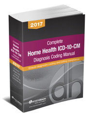 Prepare for over 2,500 FY2017 code changes that you will quickly need to understand and assign. To code claims accurately, you need a resource that is more than just the code set. You need a tool that will guide your code choices – DecisionHealth's Complete Home Health ICD-10-CM Diagnosis Coding Manual, 2017