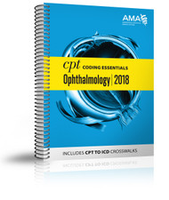CPT Coding Essentials for Ophthalmology 2018