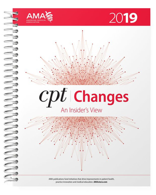 For a better understanding of the latest revisions to the CPT® code set, rely on the best-selling CPT® Changes 2019: An Insider's View. Find the meaning behind all of the changes included in the AMA's CPT® Professional Edition codebook. Invest in this annual publication and get the insider's perspective into the CPT code set directly from the source—the American Medical Association. AMA is the authority to turn to when seeking an official interpretation and explanation for a CPT code or guideline change. Know the changes inside and out. Avoid and reduce claim denials