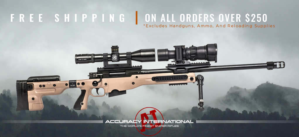 Free Shipping on orders over $250, excludes handguns ammo, and reloading supplies