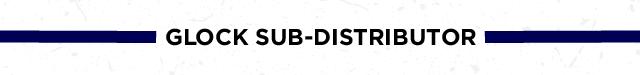 Glock Sub-Distributor