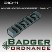 Badger Ordnance 310-11: IMUNS Lower Accessory Rail Kit (ILARK)