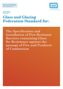 Standard for: The Specification, Supply and Installation of Fire-Resistant Barriers containing Glass (ref: 21.1)