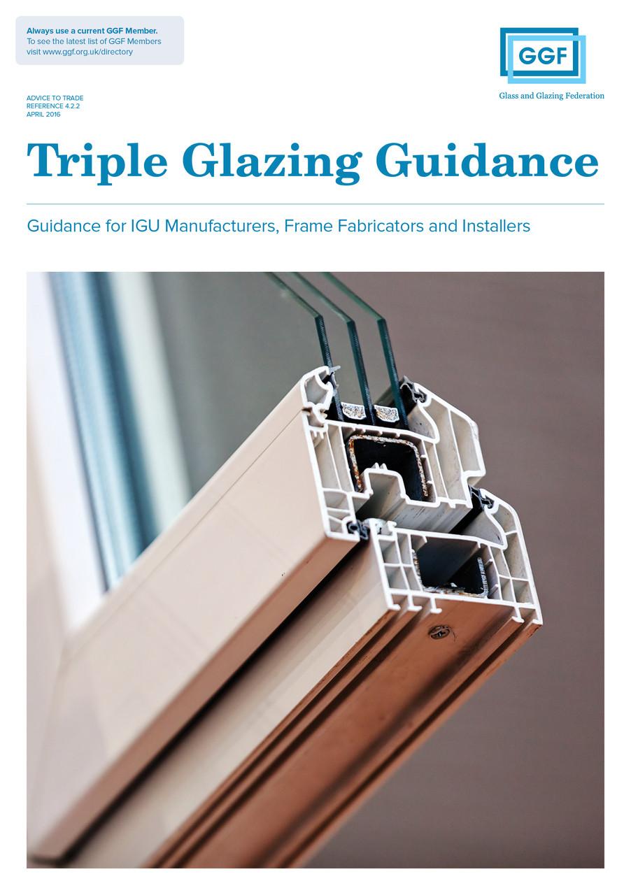 Triple Glazing Guidance For IGU Manufacturers Frame