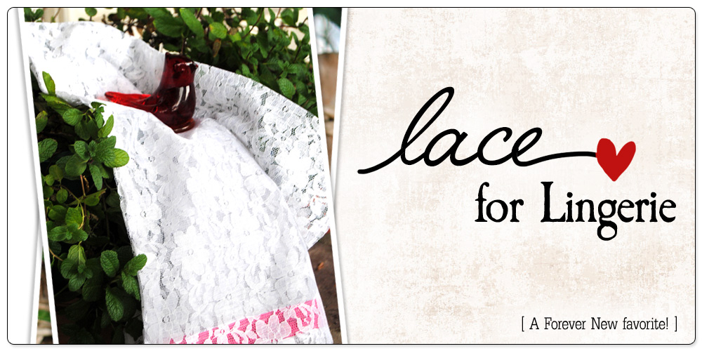 Forever New Lace for Lingerie