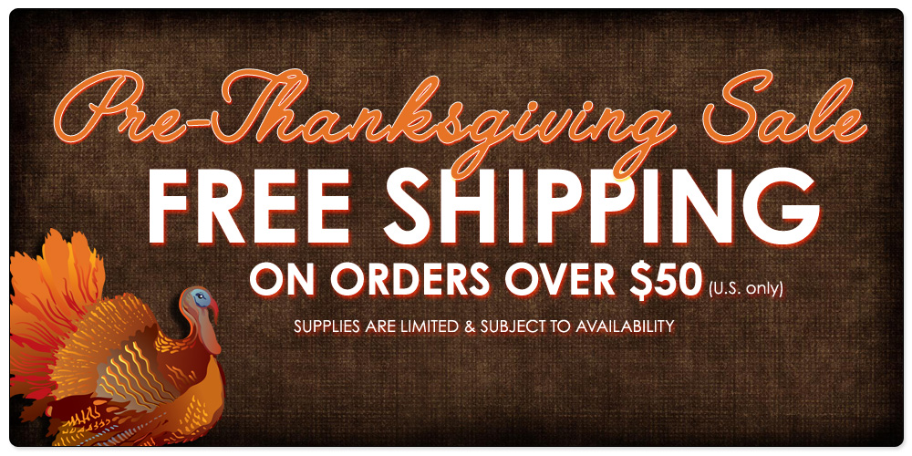 Pre-Thanksgiving Free Shipping