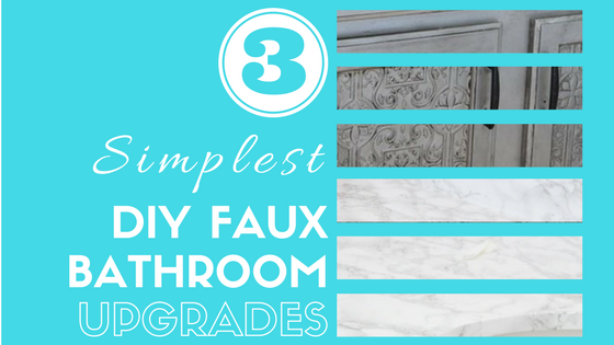 DIY Faux Bathroom Upgrades.png