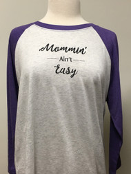 Mommin Ain't Raglan 3/4 Sleeve Top