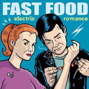 Fast Food Electric Romance