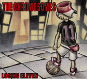 "CD The Chromosomes ""Losing Eleven"""