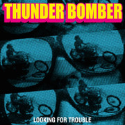 "12"" ep Thunder Bomber ""Looking For trouble"""