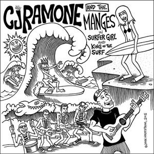 """7"""" CJ Ramone And The Manges Surfer Girl"""