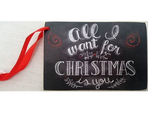 Primitives by Kathy - Chalkboard Sign - All I want for Christmas