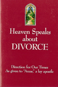 Heaven Speaks about Divorce by Anne, a lay apostle