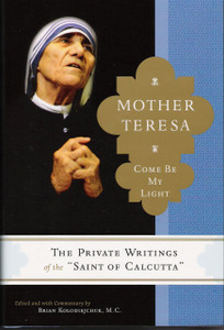 Come Be My Light by Mother Teresa