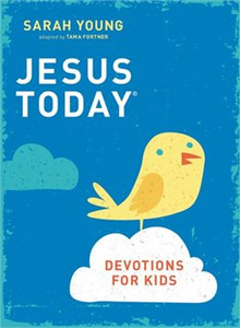 Jesus Today: Devotions for Kids  by Sarah Young