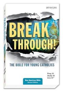 Breakthrough! NABRE The Bible for Young Catholics Hardcover
