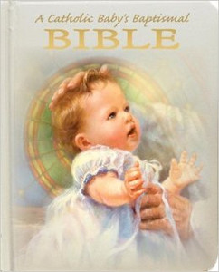A Catholic Baby's Baptismal Bible