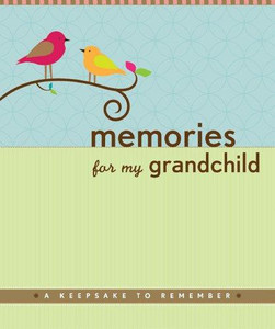 Memories for my Grandchild: A Keepsake to Remember