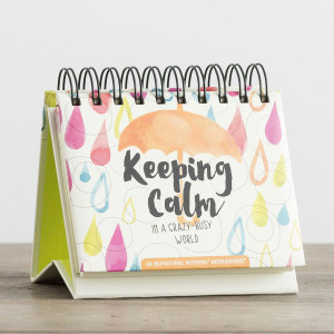 Keeping Calm in a Crazy-Busy World Daybrightener