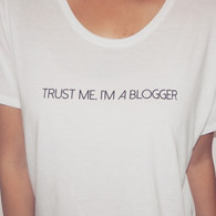 'Trust Me I'm a Blogger' Flowy Boxy Tee
