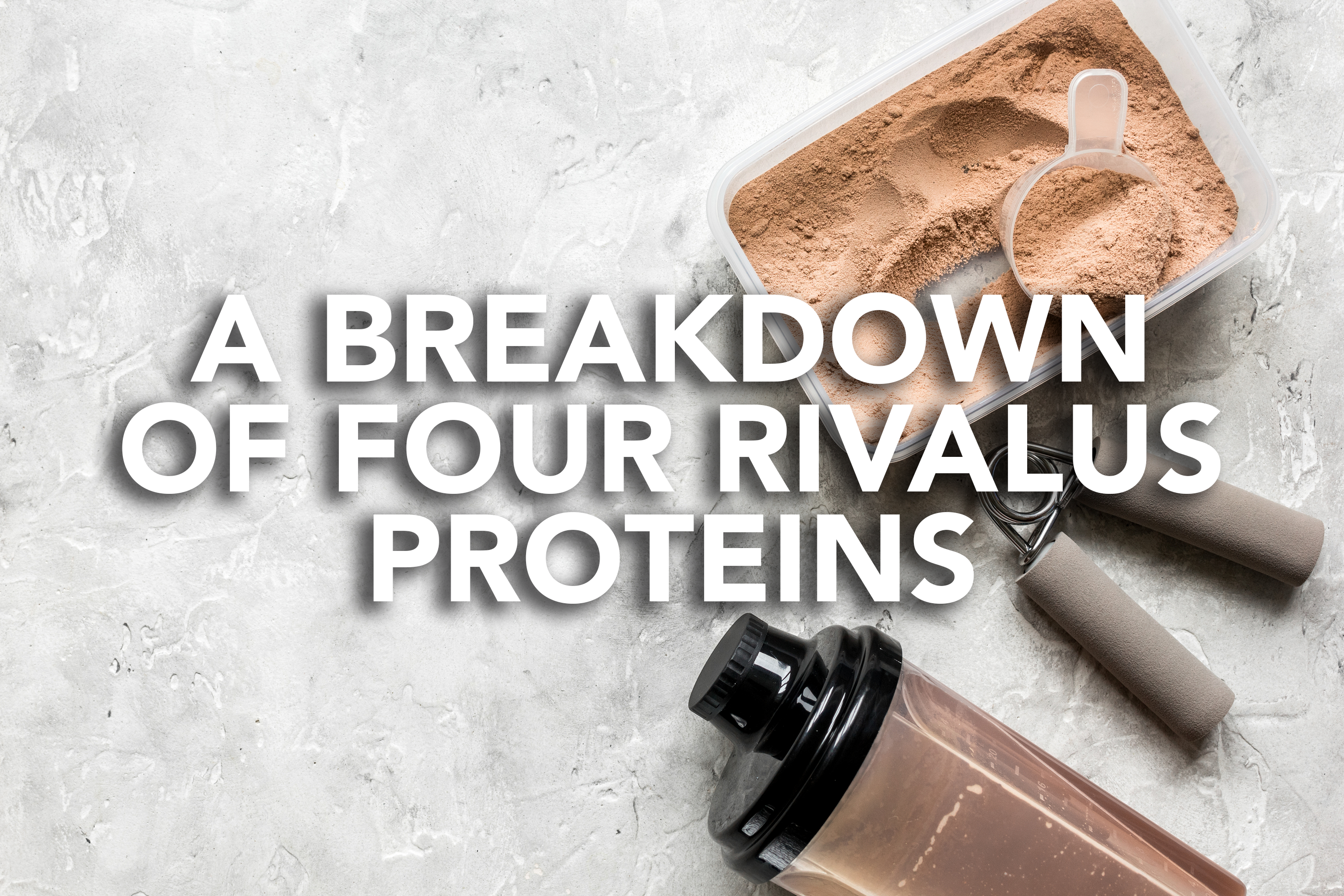A Breakdown of 4 RIVALUS Proteins