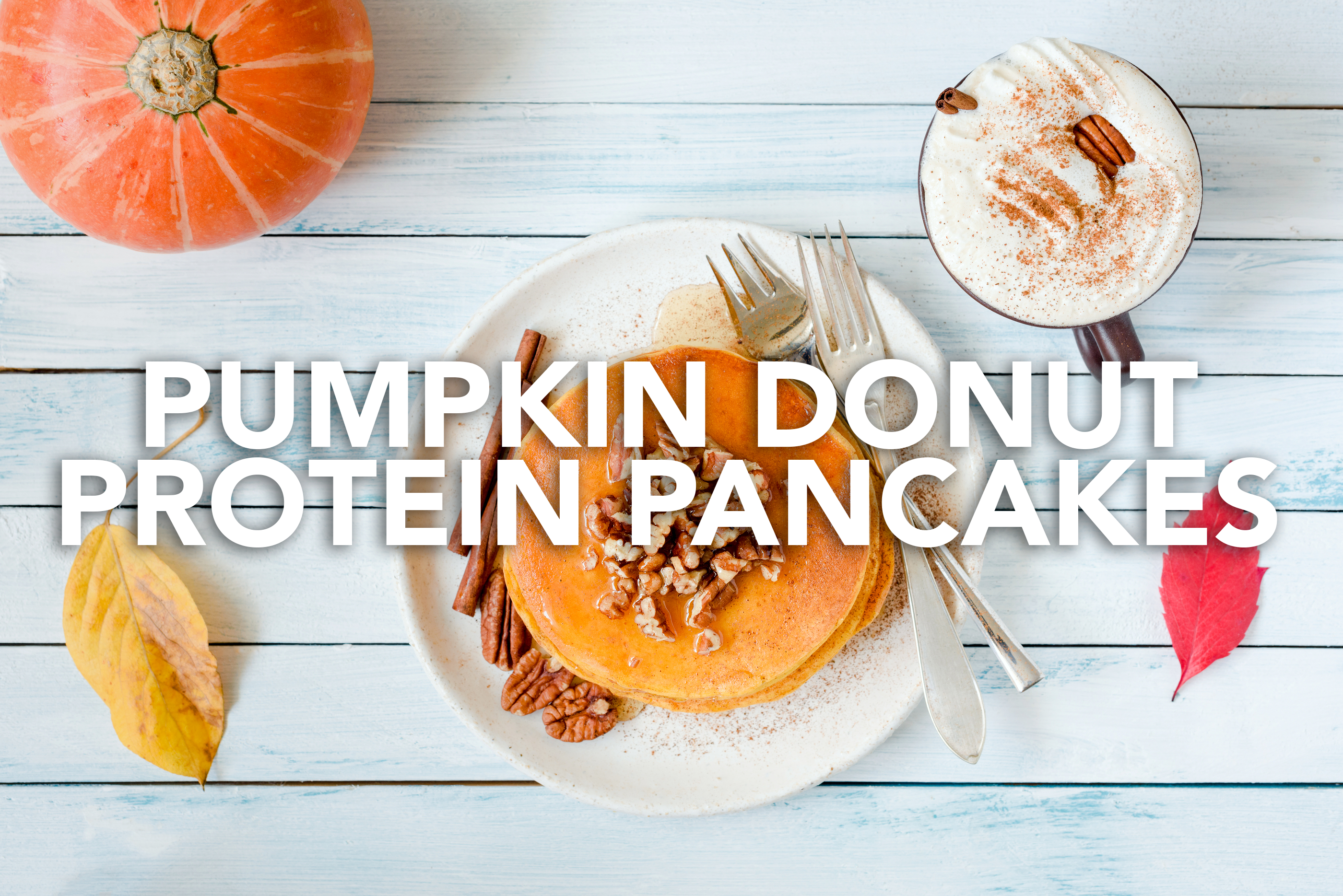 Pumpkin Donut Protein Pancakes