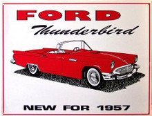"Photo of FORD 57  ""T BIRD"" NEW ERA IN THE AUTOMOTIVE FIELD SIGN HAS GREAT GRAPHICS AND COLORS, THIS SIGN IS OUT OF PRINT WITH FOUR LEFT IN STOCK"