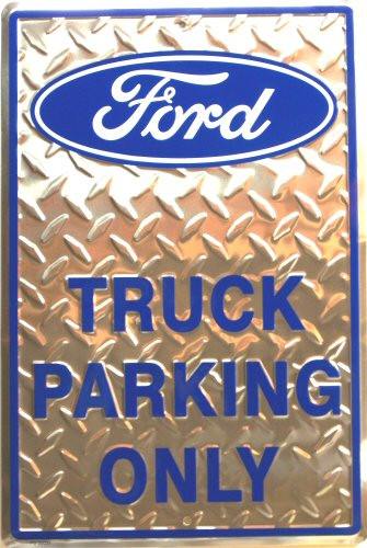 Photo of FORD TRUCK PARKING ONLY SIGN EMBOSSED WITH DIAMOND PLATE PATTERN CREAT CONTRAST AND COLOR