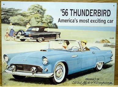 "FORD THUNDERBIRD 56 SIGN ""AMERICAN'S MOST EXCITING CAR""  GREAT GRAPHICS AND WARM COLORS"