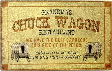 """GRANDMA'S CHUCK WAGON RESTURANT SIGN…""""LOT'SA GOOD EATIN' FOR ALL THE LITTLE FILLIES & COWPOKES""""  RUSTIC SIGN LOOKS LIKE IT JUST CAME OFF THE TRAIL..EARTHTONES & NICE GRAPHICS"""