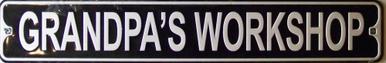 GRANDPA'S WORKSHOP SMALL STREET SIGN