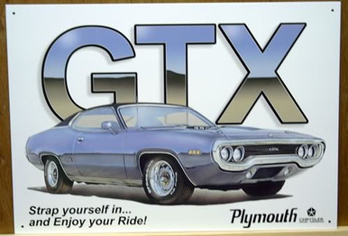 PLYMOUTH GTX ENJOY YOUR RIDE SIGN SUPER GRAPHICS AND COLOR