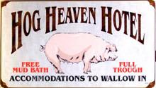 HOG HEAVEN HOTEL  (sublimation process) SIGN